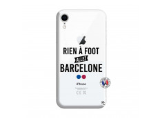 Coque iPhone XR Rien A Foot Allez Barcelone
