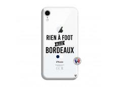 Coque iPhone XR Rien A Foot Allez Bordeaux