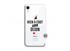 Coque iPhone XR Rien A Foot Allez Dijon