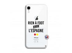 Coque iPhone XR Rien A Foot Allez L'Espagne