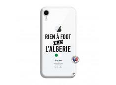 Coque iPhone XR Rien A Foot Allez L Algerie
