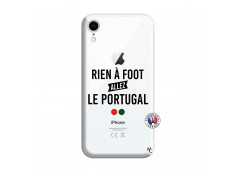 Coque iPhone XR Rien A Foot Allez Le Portugal