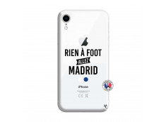 Coque iPhone XR Rien A Foot Allez Madrid