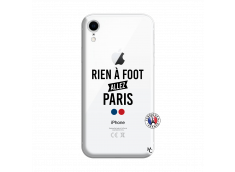 Coque iPhone XR Rien A Foot Allez Paris