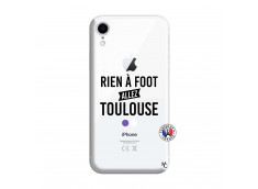 Coque iPhone XR Rien A Foot Allez Toulouse