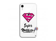 Coque iPhone XR Super Maman