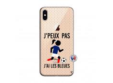 Coque iPhone XS MAX Je Peux Pas J Ai Les Bleues Maillot