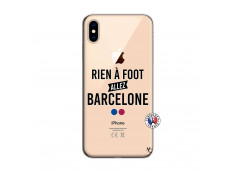 Coque iPhone XS MAX Rien A Foot Allez Barcelone
