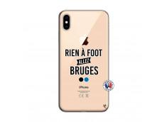Coque iPhone XS MAX Rien A Foot Allez Bruges