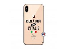 Coque iPhone XS MAX Rien A Foot Allez L'Italie