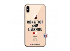 Coque iPhone XS MAX Rien A Foot Allez Liverpool