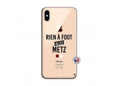 Coque iPhone XS MAX Rien A Foot Allez Metz