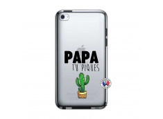 Coque iPod Touch 4 Papa Tu Piques