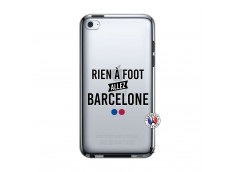 Coque iPod Touch 4 Rien A Foot Allez Barcelone