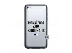 Coque iPod Touch 4 Rien A Foot Allez Bordeaux