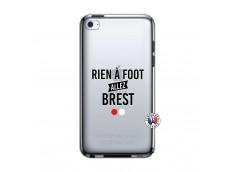 Coque iPod Touch 4 Rien A Foot Allez Brest