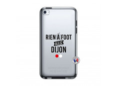 Coque iPod Touch 4 Rien A Foot Allez Dijon