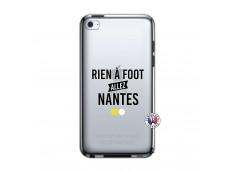 Coque iPod Touch 4 Rien A Foot Allez Nantes