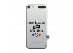 Coque iPod Touch 5/6 Frappe De Batard Comme Benjamin