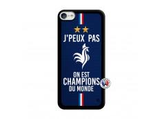 Coque iPod Touch 5/6 Je Peux Pas On Est Les Champions Du Monde Noir