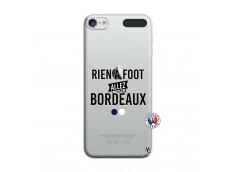 Coque iPod Touch 5/6 Rien A Foot Allez Bordeaux