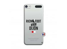 Coque iPod Touch 5/6 Rien A Foot Allez Dijon