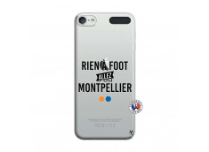 Coque iPod Touch 5/6 Rien A Foot Allez Montpellier