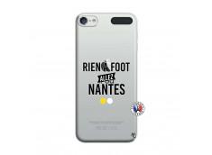 Coque iPod Touch 5/6 Rien A Foot Allez Nantes