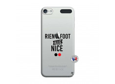 Coque iPod Touch 5/6 Rien A Foot Allez Nice