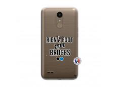 Coque Lg K10 Rien A Foot Allez Bruges