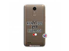 Coque Lg K10 Rien A Foot Allez Liverpool