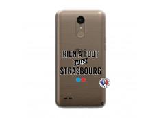 Coque Lg K10 Rien A Foot Allez Strasbourg