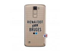 Coque Lg K8 Rien A Foot Allez Bruges