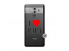 Coque Huawei Mate 10 PRO I Love Papa