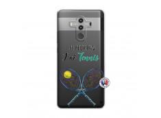 Coque Huawei Mate 10 PRO Je Peux Pas J Ai Tennis