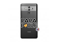 Coque Huawei Mate 10 PRO Papa Poule