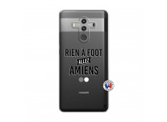 Coque Huawei Mate 10 PRO Rien A Foot Allez Amiens