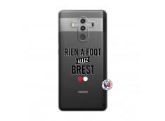 Coque Huawei Mate 10 PRO Rien A Foot Allez Brest