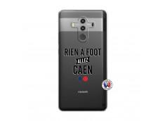 Coque Huawei Mate 10 PRO Rien A Foot Allez Caen