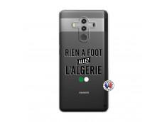 Coque Huawei Mate 10 PRO Rien A Foot Allez L Algerie