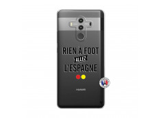 Coque Huawei Mate 10 PRO Rien A Foot Allez L'Espagne