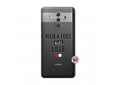 Coque Huawei Mate 10 PRO Rien A Foot Allez Lille
