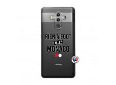Coque Huawei Mate 10 PRO Rien A Foot Allez Monaco