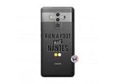 Coque Huawei Mate 10 PRO Rien A Foot Allez Nantes