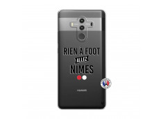 Coque Huawei Mate 10 PRO Rien A Foot Allez Nimes