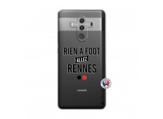 Coque Huawei Mate 10 PRO Rien A Foot Allez Rennes