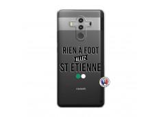 Coque Huawei Mate 10 PRO Rien A Foot Allez St Etienne
