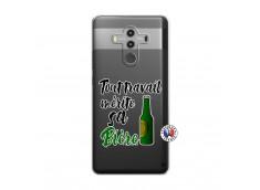 Coque Huawei Mate 10 PRO Tout Travail Merite Sa Biere