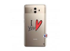 Coque Huawei Mate 10 I Love You