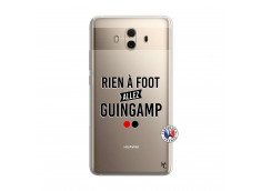 Coque Huawei Mate 10 Rien A Foot Allez Guingamp